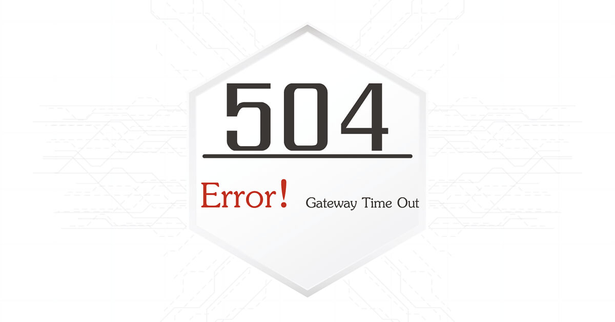 Gateway Timeout How To Fix HTTP Error - Area code 504 usa